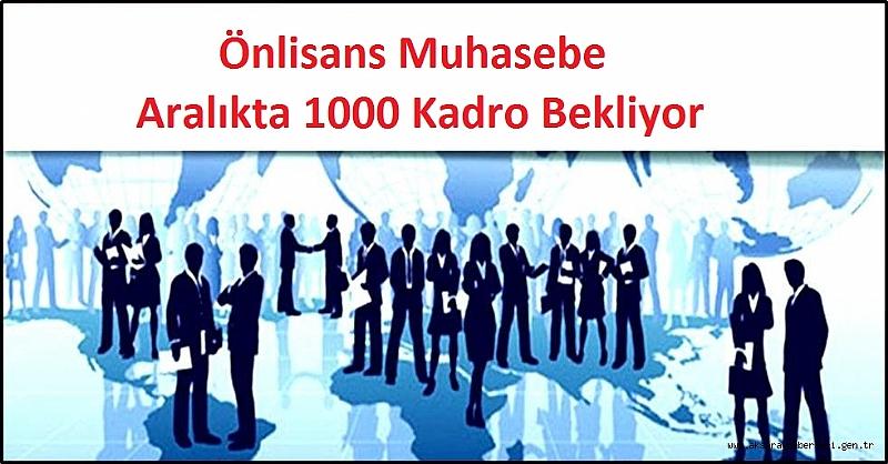 Önlisans Muhasebe Aralıkta 1000 Kadro Bekliyor